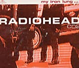 My Iron Lung 2 / Lewis / Permanent Daylight by Radiohead [Music CD]