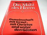 Das Mahl des Herrn: Gemeinschaft mit Israel, mit Christus und unter den Gasten (German Edition) (3788707968) by Barth, Markus