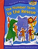 img - for Number Team to the Rescue (including Capacity and Fractions) (Fun with Maths) book / textbook / text book