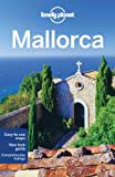 Lonely Planet Mallorca (Regional Travel Guide)