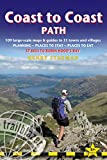 Coast to Coast Path: British Walking Guide With 109 Large-Scale Walking Maps, Places To Stay, Places To Eat