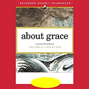 About Grace | [Anthony Doerr]
