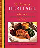 img - for A Taste of Heritage: The New African-American Cuisine book / textbook / text book