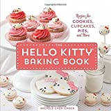 img - for The Hello Kitty Baking Book: Recipes for Cookies, Cupcakes, and More by Chock, Michele Chen (2014) Hardcover book / textbook / text book