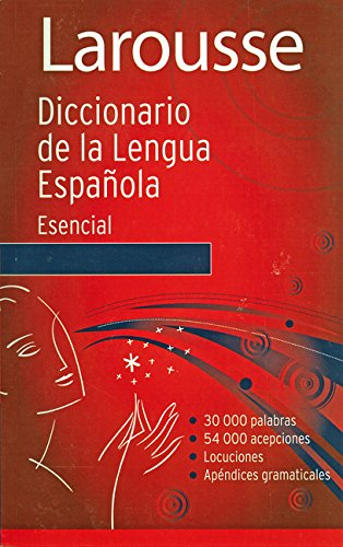 Larousse. diccionario esencial de la lengua españolaedic. on: