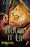 img - for Rough It Up (Grassroots Series, Book One) book / textbook / text book