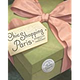Chic Shopping Parisby Rebecca Perry Magniant