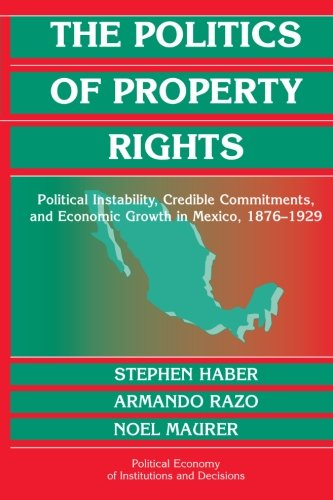 The Politics of Property Rights: Political Instability,...
