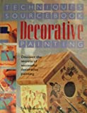 img - for Decorative Painting Techniques Sourcebook book / textbook / text book