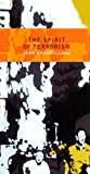 img - for The Spirit of Terrorism, New Revised Edition book / textbook / text book