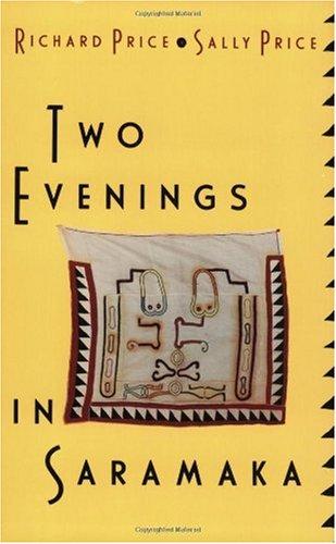 Two Evenings in Saramaka, Richard Price, Sally Price