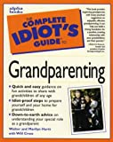 img - for The Complete Idiots Guide to Grandparenting book / textbook / text book
