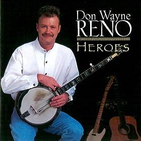 Remington Ride: Dale Reno , Ronnie Reno Don Wayne Reno : MP3 Downloads