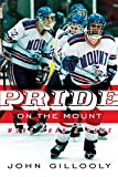 img - for By John Gillooly Pride on the Mount: More Than a Game (1st First Edition) [Paperback] book / textbook / text book