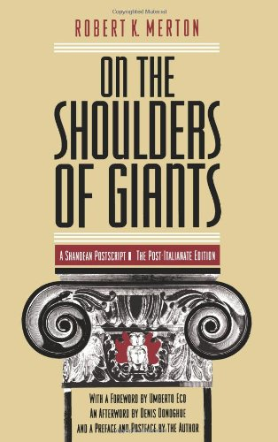 On the Shoulders of Giants: A Shandean Postscript : The Post-Italianate Edition