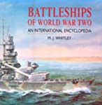 Battleships of World War Two: An Inte...