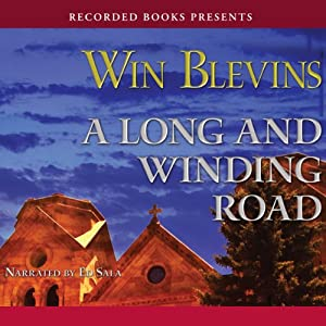 A Long and Winding Road | [Win Blevins]