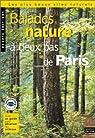 Balades nature à deux pas de Paris par Feterman