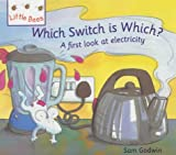 img - for Which Switch is Which?: A First Look at Electricity (Little Bees) book / textbook / text book