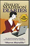 The Ashley Madison® Diaries