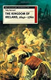 The Kingdom of Ireland, 1641-1760 (British History in Perspective)