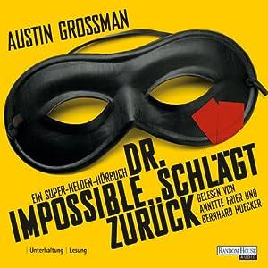 Dr. Impossible schlägt zurück Hörbuch