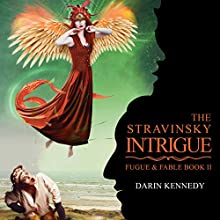 The Stravinsky Intrigue | Livre audio Auteur(s) : Darin Kennedy Narrateur(s) : Elizabeth Evans