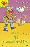 I-spy, Pancakes and Pies (Twice Upon a Times) (1860399541) by Impey, Rose