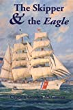 img - for The Skipper & the Eagle book / textbook / text book