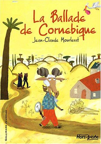 La Ballade de Cornebique, de Jean-Claude Mourlevat
