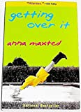 Getting Over It (006098824X) by Maxted, Anna