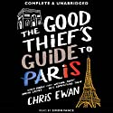 Good Thief's Guide to Paris, The: Good Thief Mysteries, Book 2