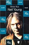 echange, troc Olivier Nuc - Neil Young