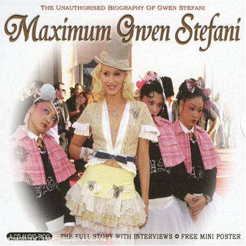 Gwen Stefani - Maximum Gwen Stefani - Zortam Music