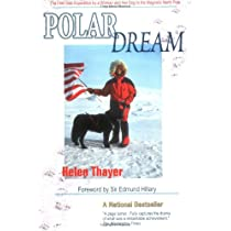 Polar Dream: The First Solo Expedition by a Woman and Her Dog to the Magnetic North Pole Paperback