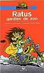 Ratus gardien de zoo