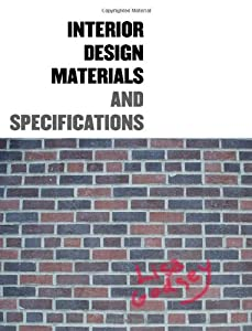 Interior Design Materials and Specification by Fairchild Books