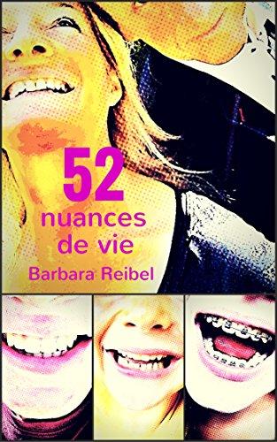 52 nuances de vie