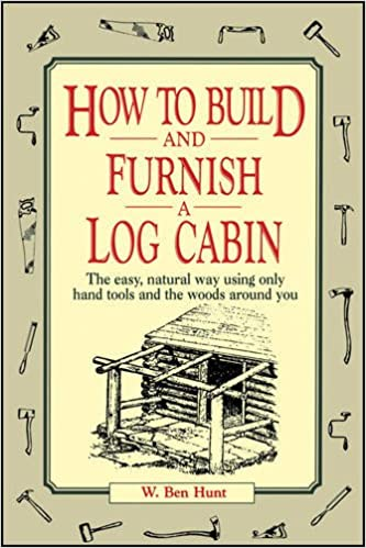 How to Build a Log Cabin and Rustic Furnishings book