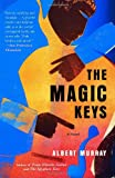 The Magic Keys (1400095530) by Murray, Albert