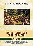Native American Confederacies (Native American Life (Mason Crest))