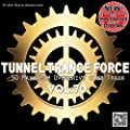 Tunnel Trance Force Vol.70