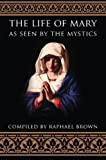 img - for The Life of Mary As Seen by the Mystics mp3 Audio CD book / textbook / text book