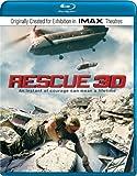 Rescue (IMAX)(3D) [Blu-ray]
