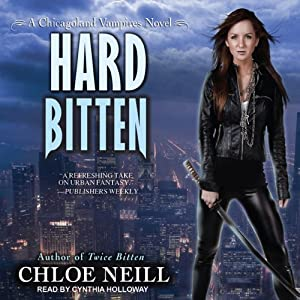 Hard Bitten: Chicagoland Vampires, Book 4 Audiobook