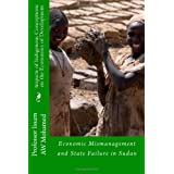 Impacts of Indigenous Conceptions on the Economics of Development: Economic Mismanagement and State Failure in...