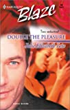 Double The Pleasure: Twins (Harlequin Blaze)