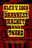 img - for Darkness Racket and Twang - Essential Listening from the Fringes of Popular and Unpopular Music book / textbook / text book
