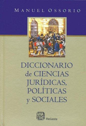 51NGR4WS6WL Diccionario de Ciencias Juridicas, Politicas y Sociales   Manuel Ossorio (Argentina)