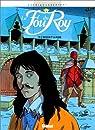 Le Fou du roy, tome 5 : Le masque et la plume par Cothias